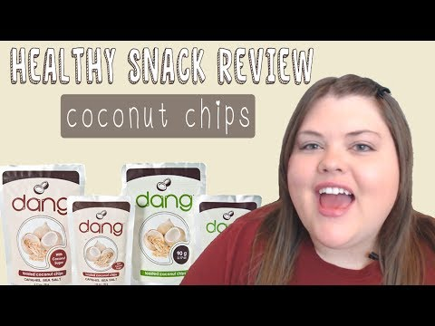 DANG FOODS COCONUT CHIPS | HEALTHY SNACK REVIEW