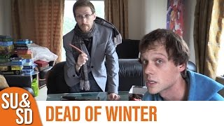 Dead of Winter - Shut Up & Sit Down Review