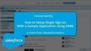 External Identity: How to Setup Single Sign-on With a Sample Application Using SAML