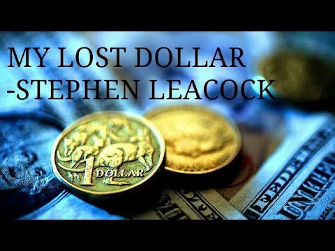 essay on my last dollar by stephen leacock