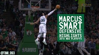 Marcus Smart Defensive Highlights 2018 NBA Playoffs