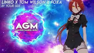 Linko x Tom Wilson x Foxa - By Your Side (Drolood Remix)