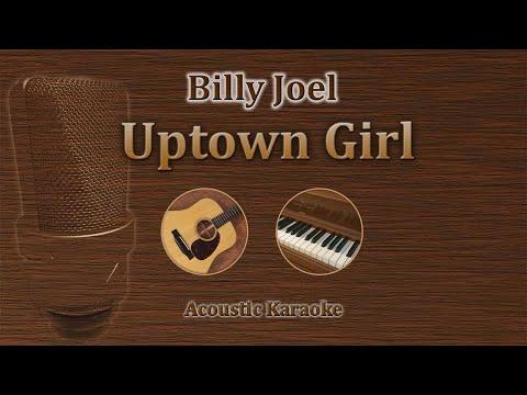 Uptown Girl - Billy Joel (Acoustic Karaoke)