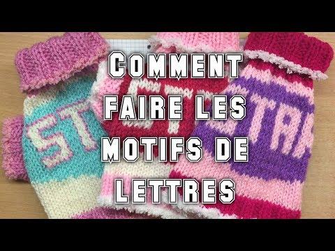 Tutoriel Comment Faire Les Motifs De Lettres Pour Tricot