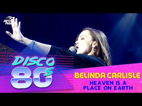 🅰️ Belinda Carlisle - Heaven Is A Place On Earth (Дискотека 80-х 2011)