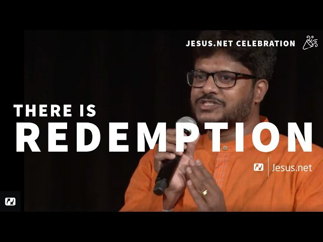 There is redemption in the name of Jesus | जीसस के नाम पर प्रतिदान है