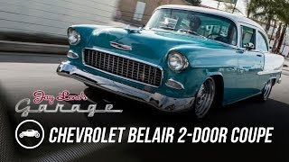 1955 Chevrolet Belair 2-Door Coupe - Jay Leno's Garage