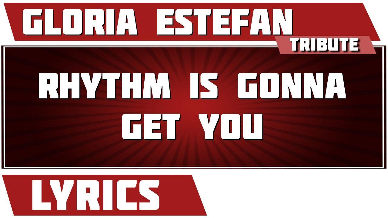 Rhythm is gonna get you - Gloria estefan and Miami sound ...