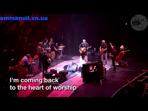 04. Chris Tomlin - The Heart Of Worship (Late Night)