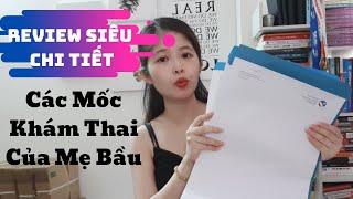Review Siêu Chi Tiết Các Mốc Khám Thai Của Mẹ Bầu