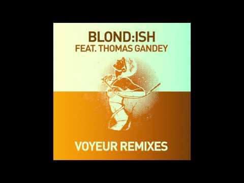 Blond:ish feat. Thomas Gandey - Voyeur (Jay Shepheard & Martin Dawson Remix) thumbnail