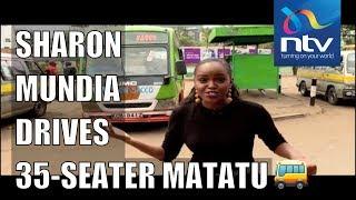 Sharon Mundia drives a 35 seater matatu    Living with Ess