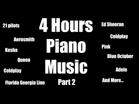4 Hours Piano Music Playlist | Popular Songs | Relaxation | Sleep | Study