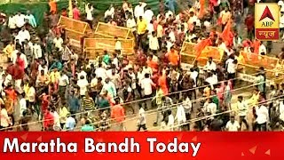 Maratha Bandh Today; Security Beefed Up In Maharashtra | ABP News