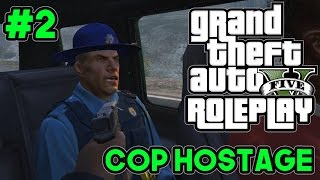 TAKING A COP HOSTAGE | GTA 5 MODDED ROLEPLAY #2