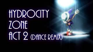 Sonic 3 - Hydrocity act 2 (Dance Remix)