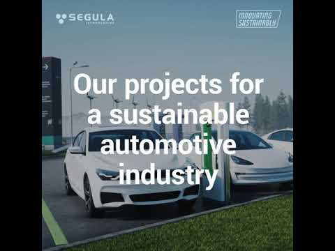 - SEGULA is committed to a sustainable automotive industry