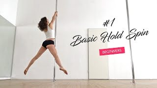 How to spin on the pole /  Basic Hold Tutorial for Pole Dance Beginners
