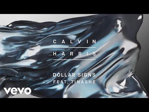 Calvin Harris - Dollar Signs [Audio] ft. Tinashe
