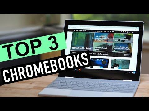 BEST 3: Chrome Books 2018