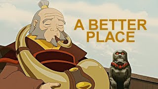 Uncle Iroh ● A Better Place