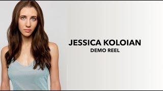 Jessica Koloian's Demo Reel