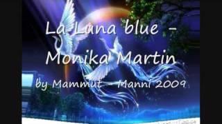 La Luna Blue - Monika Martin