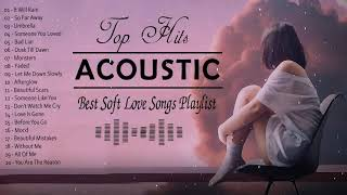 Best Soft Acoustic Love Songs 2021 Playlist - Top Hits English Acoustic Cover of Popular Songs Ever