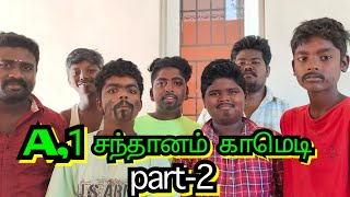 #Tamil_movie#santhanam#comedy Tamil Movie Dubbed Comedy A1 Pana Matta Version Part-2
