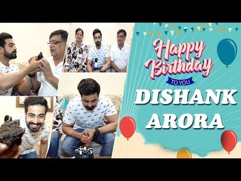 Dishank Arora Celebrates His Birthday 2018 With Family & Telly Reporter | Exclusive