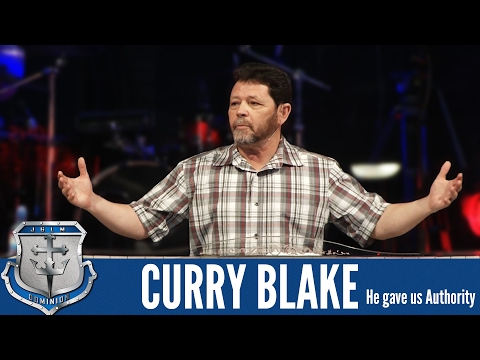 He gave us Authority | Curry Blake