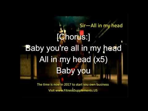 Sir   All in my Head  Lyrics