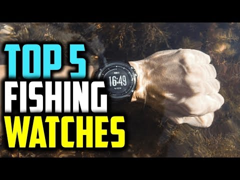 ✔️Best Fishing Watches 2019   Top 5 Fishing Watches