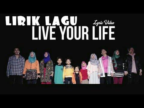 GEN HALILINTAR-LIVE YOUR LIFE(LIRIK)