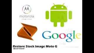 Moto G Restore Stock (Boost)