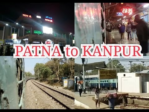 Journey PATNA to KANPUR by AZIMABAD EXPRESS