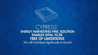 Cypress Energy Harvesting Solutions for the IoT