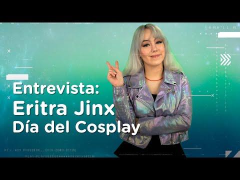 Entrevista: Eritra Jinx - Día Internacional del Cosplay   BitMe