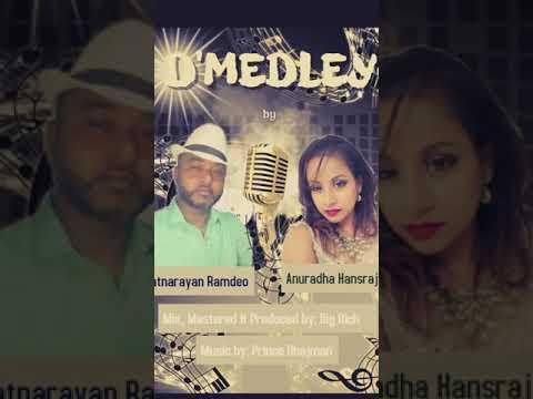 Oldies Medley (Cover) By Anuradha Hansraj & Satnarayan Ramdeo
