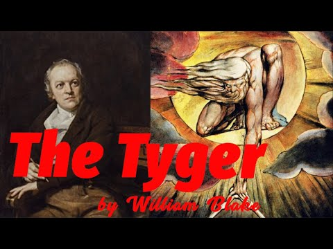 The Tyger (by William Blake)
