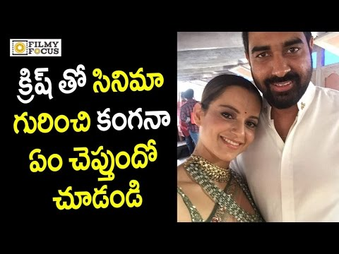 Thumbnail: Kangana Ranaut about Manikarnika Movie with Director Krish : Unseen Video - Filmyfocus.com