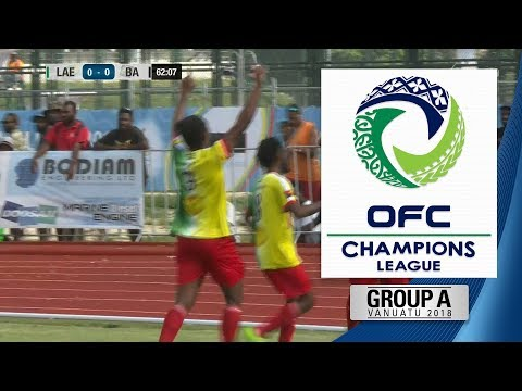 2018 OFC CHAMPIONS LEAGUE | Group A - Lae City Dwellers v Ba FC Highlights