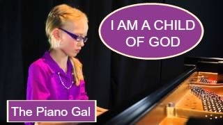 I Am a Child of God - Marvin Goldstein - The Piano Gal | Sara Arkell