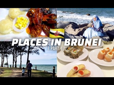 PLACES TO GO IN BRUNEI | PART 1