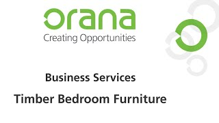 Orana Business Services - Timber Bedroom Furniture
