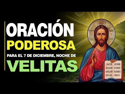 🙏 Noche de Velitas, PODEROSA ORACIÓN PARA EL 7 DE DICIEMBRE ¡Sé Luz en mi Camino! 🕯