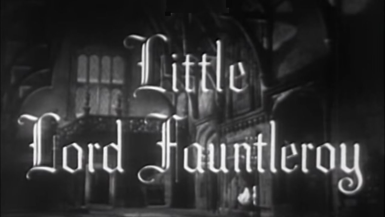 Little Lord Fauntleroy (1936) [Drama] [Family] - YouTube