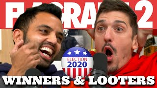 ELECTION 2020: Winners & Looters | Flagrant 2 with Andrew Schulz and Akaash Singh