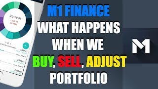 M1 Finance - What Happens When You Add, Remove, Re-balance, Change % In Your Stock Portfolio