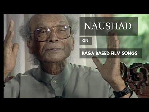 Naushad Ji On Raga Based Film Songs (Knowledge Series - 20)